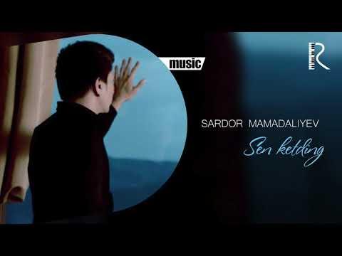 Sardor Mamadaliyev - Sen ketding | Сардор Мамадалиев - Сен кетдинг (music version)