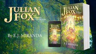 Julian Fox, The Dream Guardian - Book Trailer