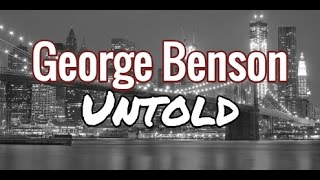 George Benson Untold - Lessons Learned from Legendary Jazz Guitarist George Benson