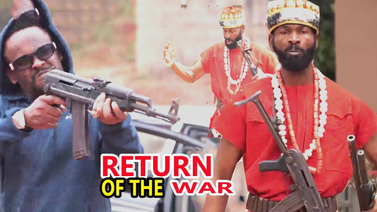 Download RETURN OF THE WAR part3&4{NEW TRENDING MOVIE }SYLVESTER MADU ZUBBY MICHEAL LATESTNIGERIAN NOLLYMAXTV