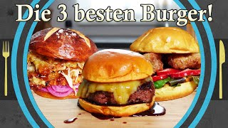 The 3 BEST burger recipes from my repertoire