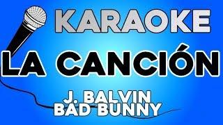J. Balvin, Bad Bunny - La Canción KARAOKE