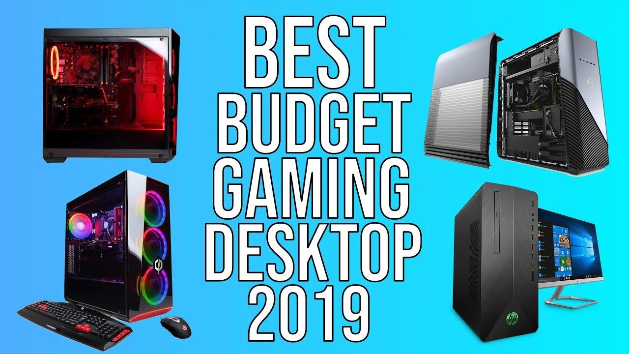 BEST BUDGET GAMING DESKTOP PCs of 2019 - TOP 5 BEST AFFORDABLE PRE-BUILT GAMING DESKTOP 2019