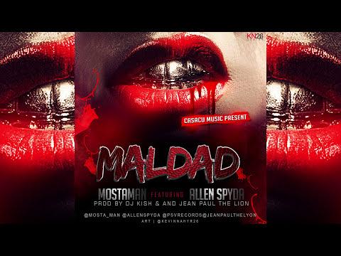 Allen Spyda Ft Mosta Man - Maldad (Pro. Jean Paul The Lyon)