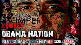 Lowkey - Obama Nation (Instrumental) ᴴᴰ