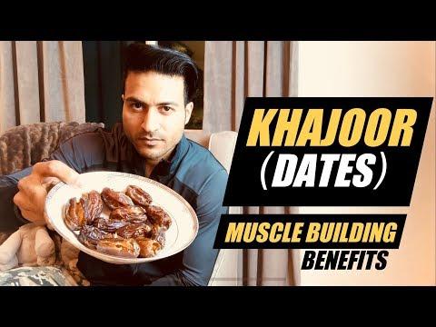 Dates (KHAJOOR) for Muscle Building & It's Health benefits by Guru Mann