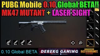 New PUBG Mobile BETA 0.10 Released - DOWNLOAD LINK - MK47 MUTANT + LASER SIGHT!!