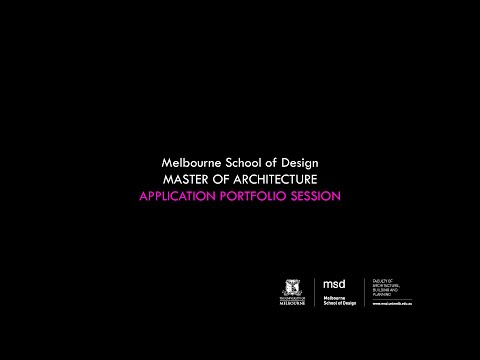 Master of Architecture - Application Portfolio Information Session
