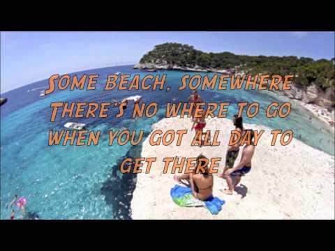 Some Beach - Blake Shelton WITH LYRICS