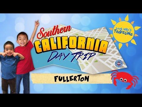 Fullerton, California (AAA SoCal Day Trip) #kidifornia: Look Who's Traveling