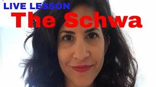 Live: The Schwa- the secret to American Pronunciation