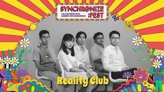 Reality Club LIVE @ Synchronize Fest 2019