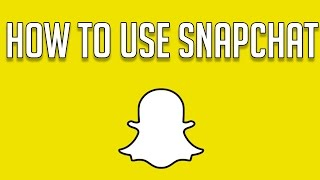 HOW TO USE SNAPCHAT FOR BEGINNERS - Snapchat Tricks and Tips(Welcome to