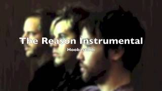 Hoobastank: The Reason Instrumental (With Lyrics in Description)