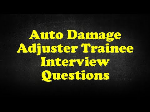 Auto Damage Adjuster Trainee Interview Questions - YouTube