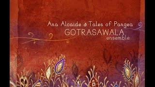 Ana Alcaide · Tales of Pangea: