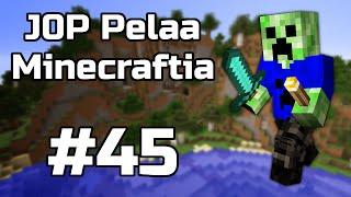 J0P Pelaa Minecraftia - Viimeinkin! | Osa 45