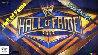 WWE Hall of Fame 2013 Theme Song