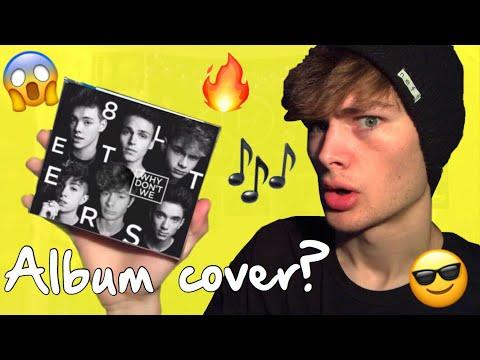 I'm On Why Don't We's Album?