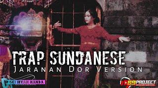 Trap Sundanese Bantengan Dor Version_Dj Riski Irvan Nanda 69project