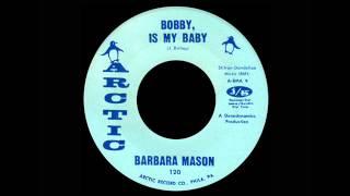 Barbara Mason - Bobby Is My Baby