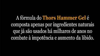 Thors Hammer Gel-funciona mesmo