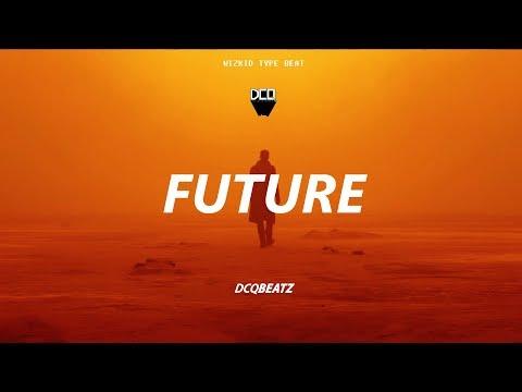 FUTURE - Wizkid x Drake x Tory Lanez Type Beat   Dancehall AfroPop Instrumental 2018   By DCQ BEATZ®
