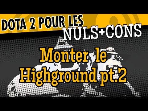 [Dota 2 pour les NULs+CONs] Monter le Highground Ep.2 - Dota 2 FR