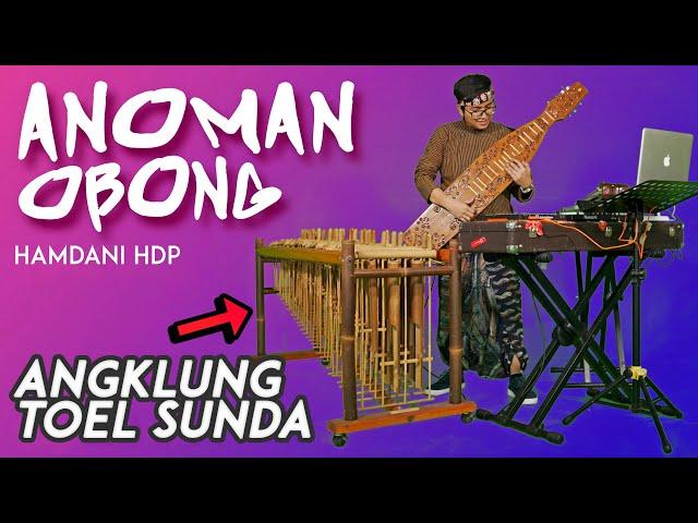 Mantap!! ANOMAN OBONG - ANGKLUNG TOWEL SUNDA by HAMDANI HDP (Angklung Sunda Modern)