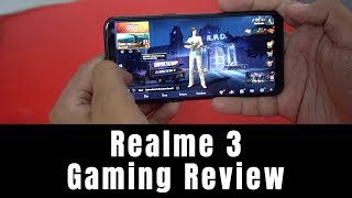 Realme 3 Gaming Review, PUBG Mobile and Asphalt 9 Gaming Performance Test, Battery, Heating Test