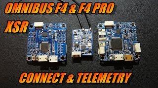 Omnibus F4/F4 Pro & XSR: Connect & Telemetry