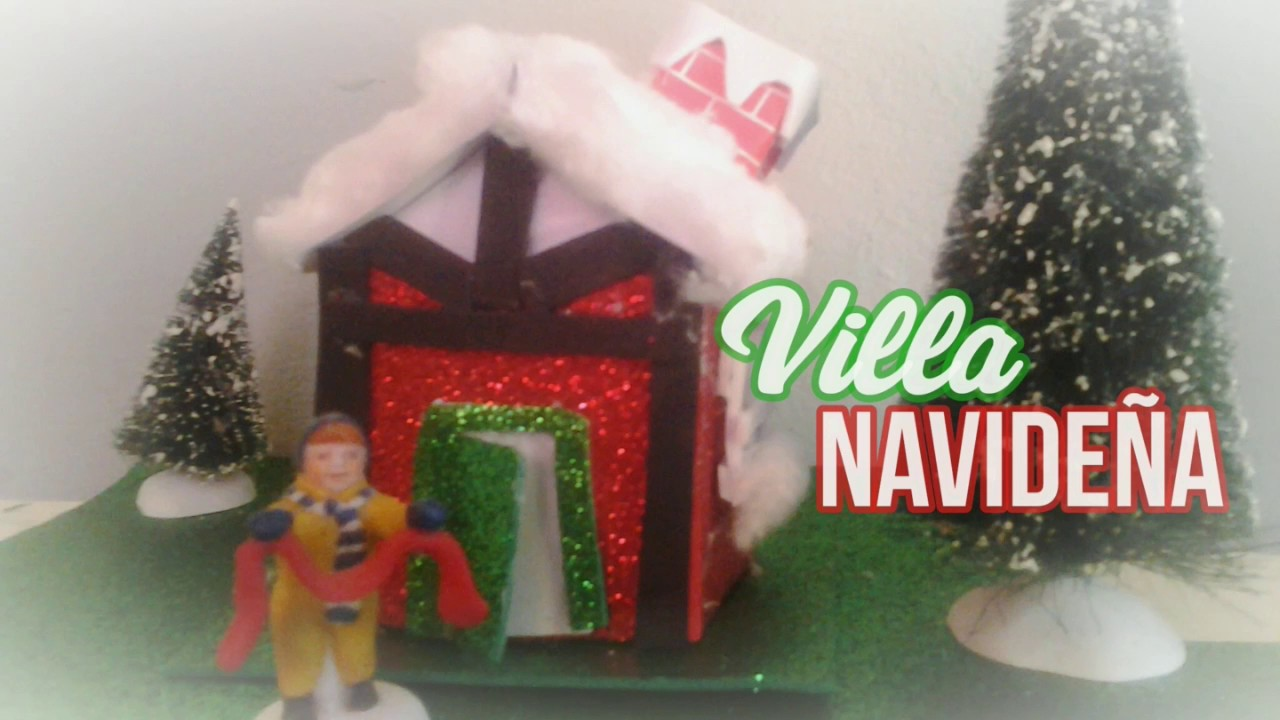 Como hacer villas navide as adornos reciclados youtube for Como hacer adornos navidenos en casa