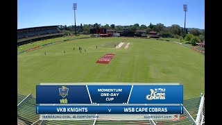 Momentum One-Day Cup | VKB Knights vs WSB Cape Cobras
