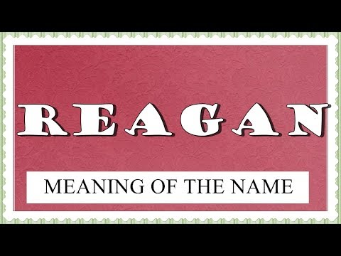 MEANING OF THE NAME REAGAN WITH FUN FACTS AND HOROSCOPE ...