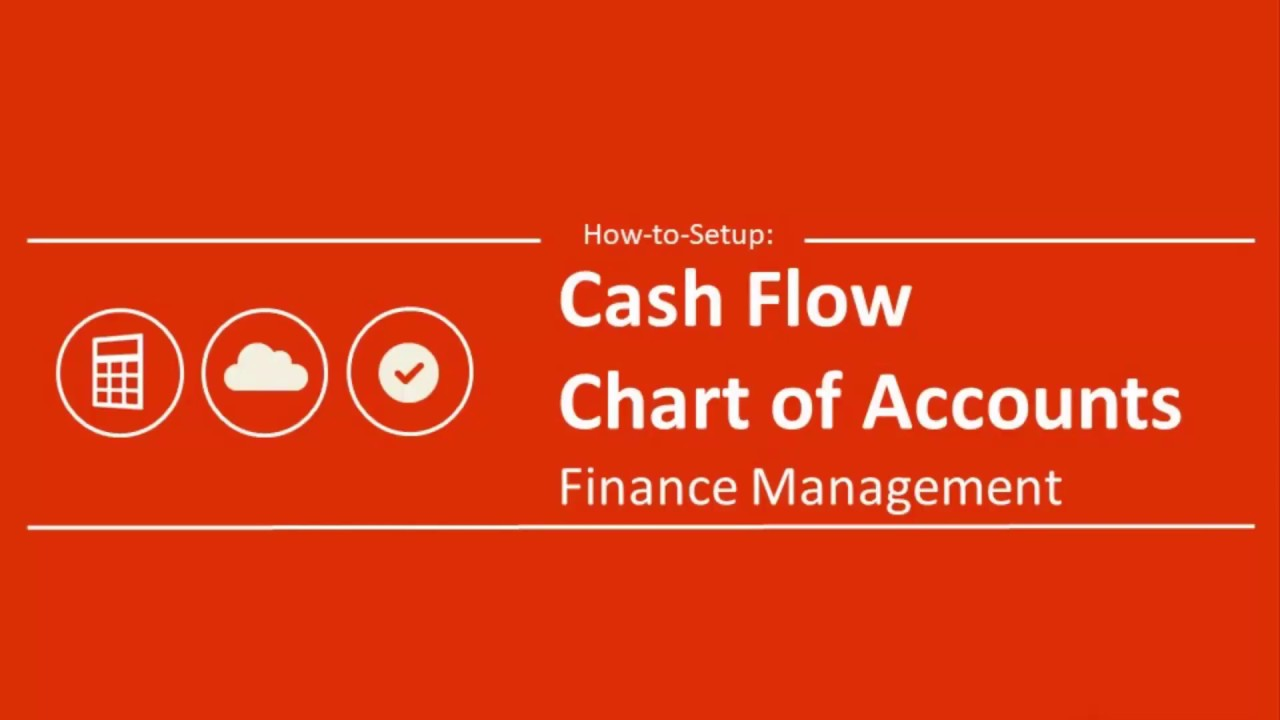 how to set up the cash flow chart of accounts youtube