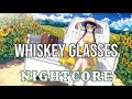 (NIGHTCORE) Whiskey Glasses - Morgan Wallen
