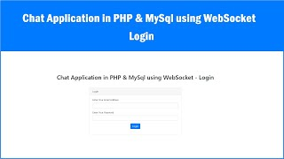 Chat Application in PHP \u0026 MySql using WebSocket - Login