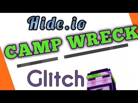 Hide.io CAMP WRECK glitch