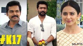 Suriya kick starts Karthi's New Movie |  Rakul Preet Singh | #K17