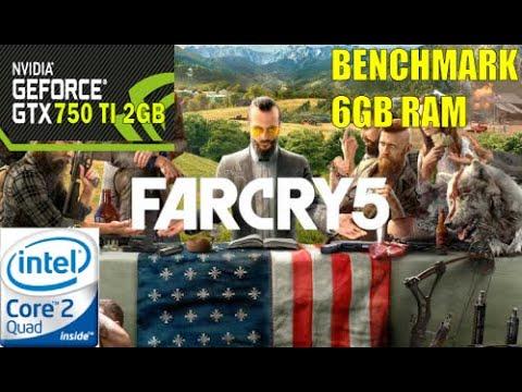 Far Cry 5 Benchmark - GTX 750 Ti 2GB - Core 2 Quad Q8400 - 6GB Ram