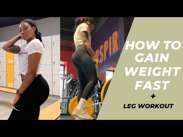 HOW TO SEE RESULTS...WEIGHT GAIN ADVICE & TIPS + LEG WORKOUT