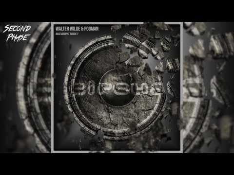P0gman & Walter Wilde - Bass Boom (feat. Boogie T)