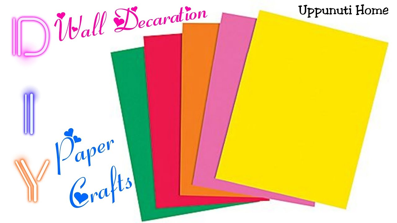 DIY Wall Decorative Ideas | Paper crafts for home decoration | diy ...