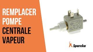 Comment réparer votre centrale vapeur - Remplacer la pompe ?