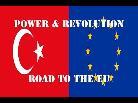 Power & Revolution - Republic of Turkey, Part V - Road to the EU