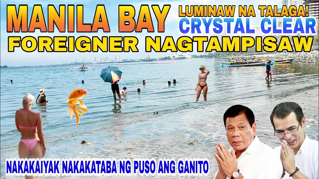 Download MANILA BAY TUBIG LUMINAW NA| CRYSTAL CLEAR| FOREIGNER NAGTAMPISAW| MANILA UPDATE