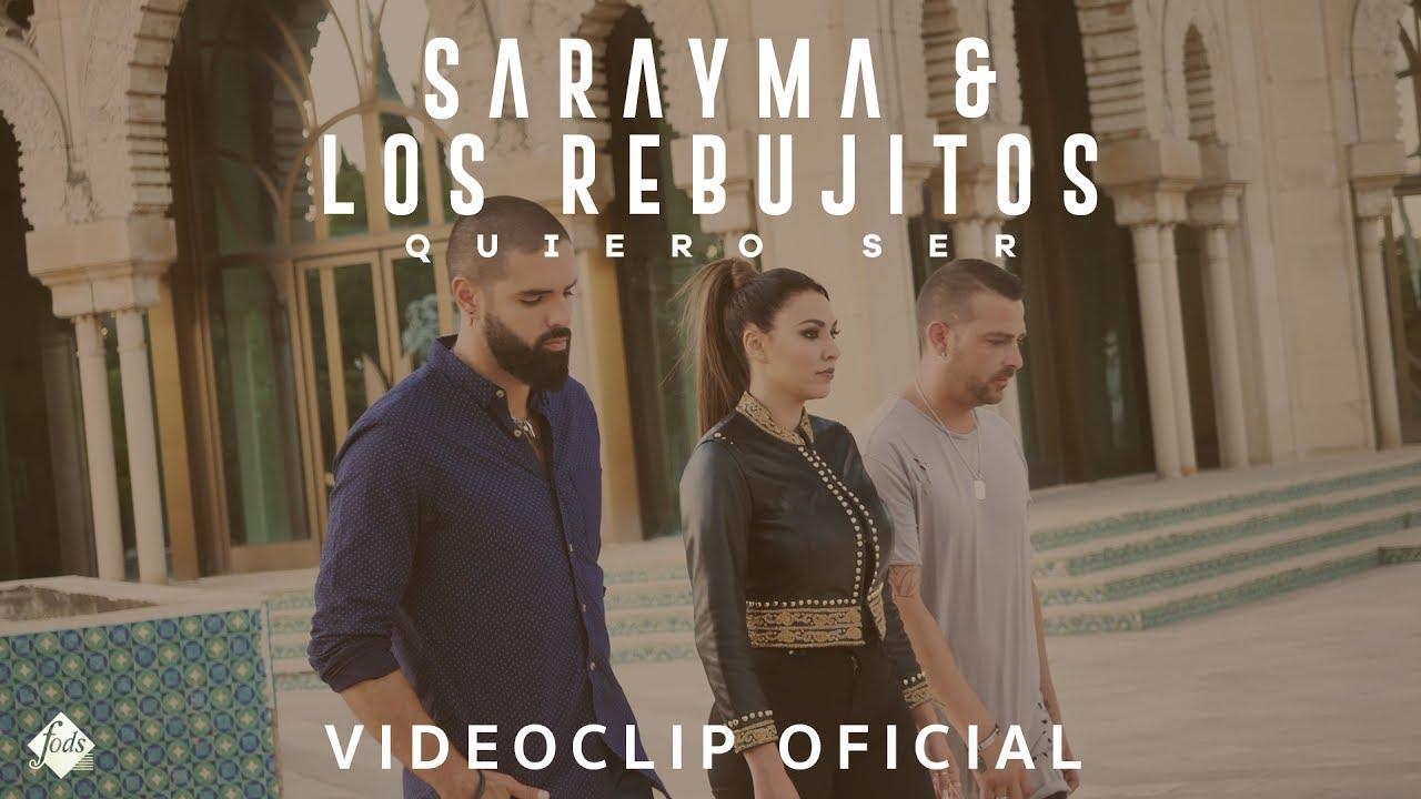 sarayma-y-los-rebujitos-quiero-ser-videoclip-oficial-fodsrecords