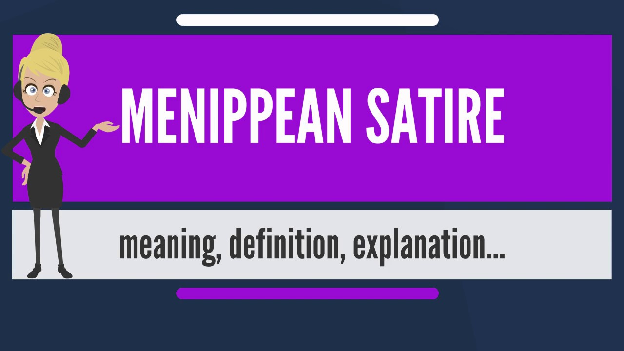 What Is Menippean Satire What Does Menippean Satire Mean