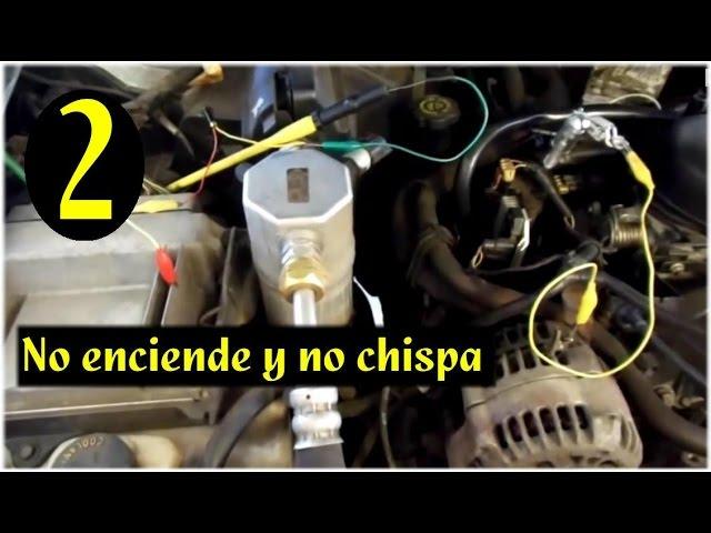 Tips Para Cuando El Auto No Enciende Y No Hay Chispa Parte 2 Youtube