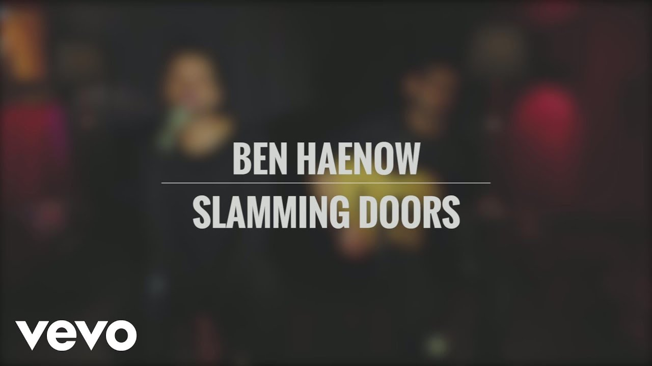 ben-haenow-slamming-doors-acoustic-benhaenowvevo